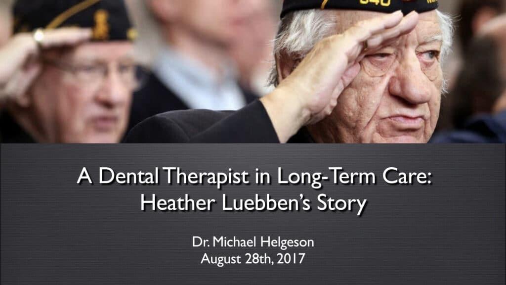Dental Therapist in LTC Case Study